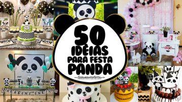 50 Ideias para Festa Panda