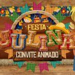 Convite Animado Virtual Festa Julina Grátis para Baixar e Editar