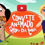 Convite Animado Virtual Show da Luna Grátis para Baixar e Editar