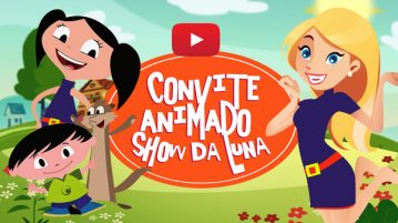 Convite Animado Virtual Show da Luna
