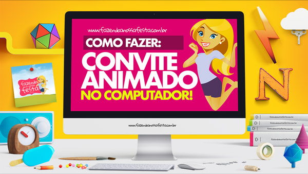 Como fazer Convite Animado Virtual no Computador