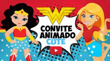 Convite Animado Virtual Mulher Maravilha Cute