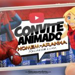 Convite Animado Virtual Homem Aranha Pronto para Baixar e Editar