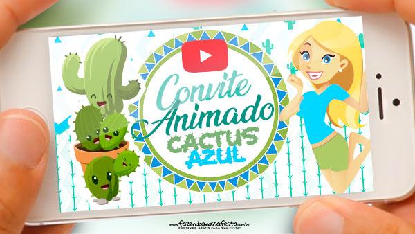 Convite Animado Cactos Azul Gratis