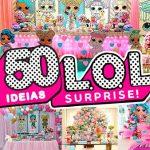50 Ideias para Festa Lol Surprise Inspiracoes