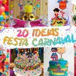 20 Ideias para Festa infantil Tema Bailinho de Carnaval