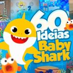 60 Ideias Festa Baby Shark