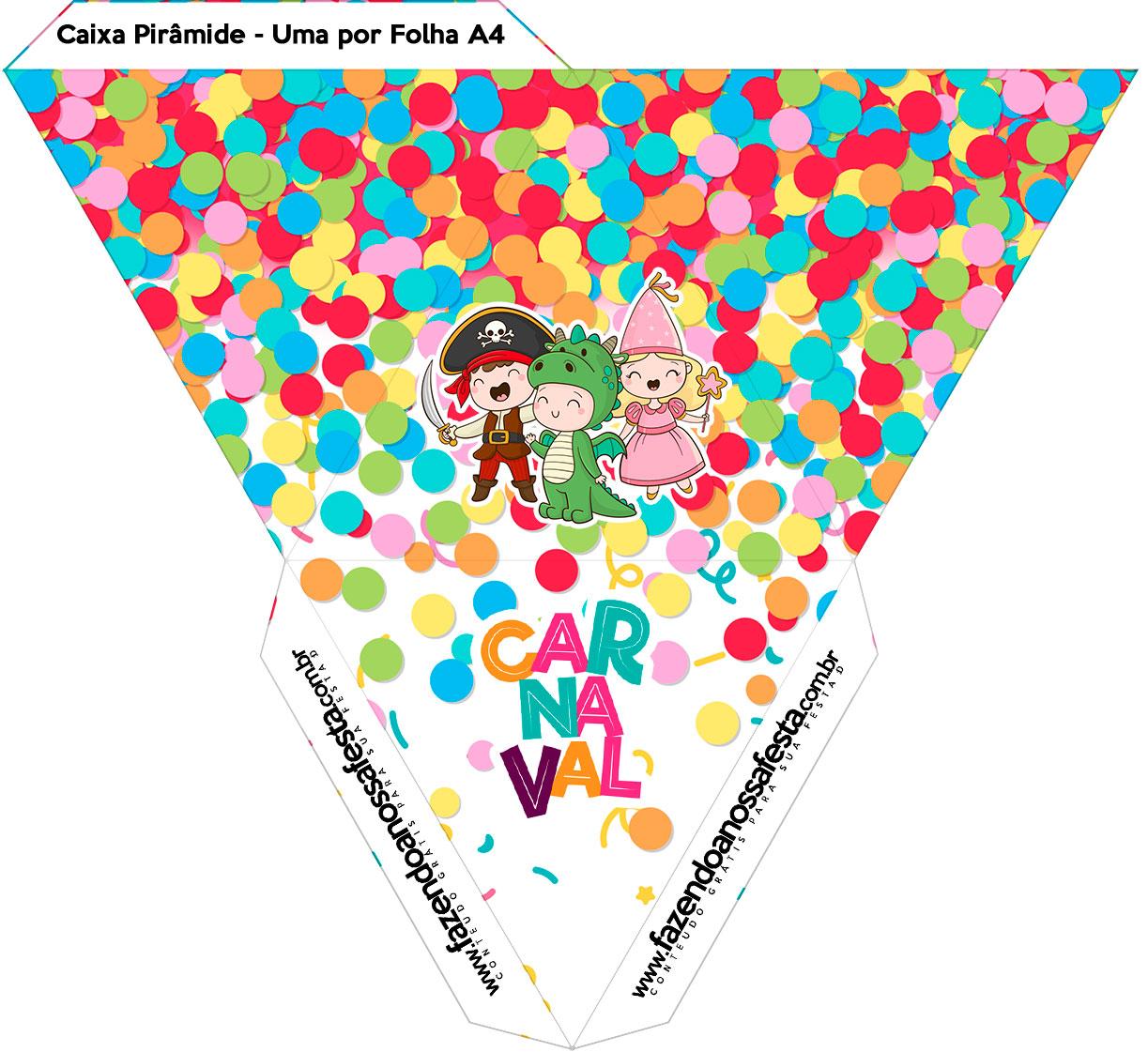 Caixa Piramide Festa Carnaval Infantil