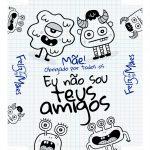 Caixa Frases de Mae Amigos tampa