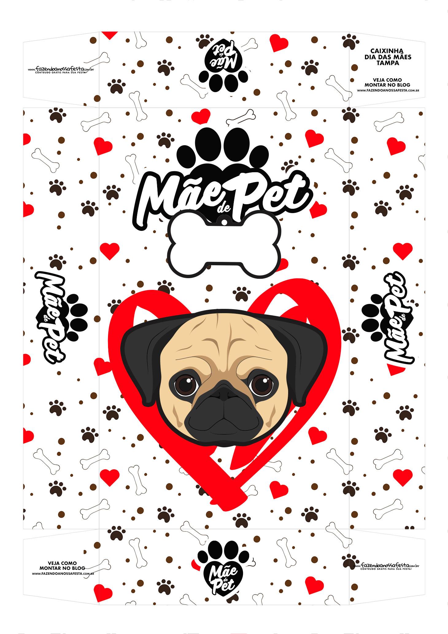 Caixa Mae de Pet pug