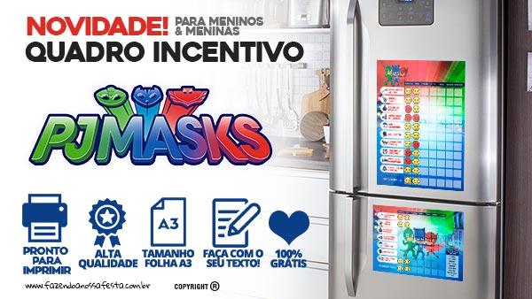 Quadro Incentivo PJ Masks