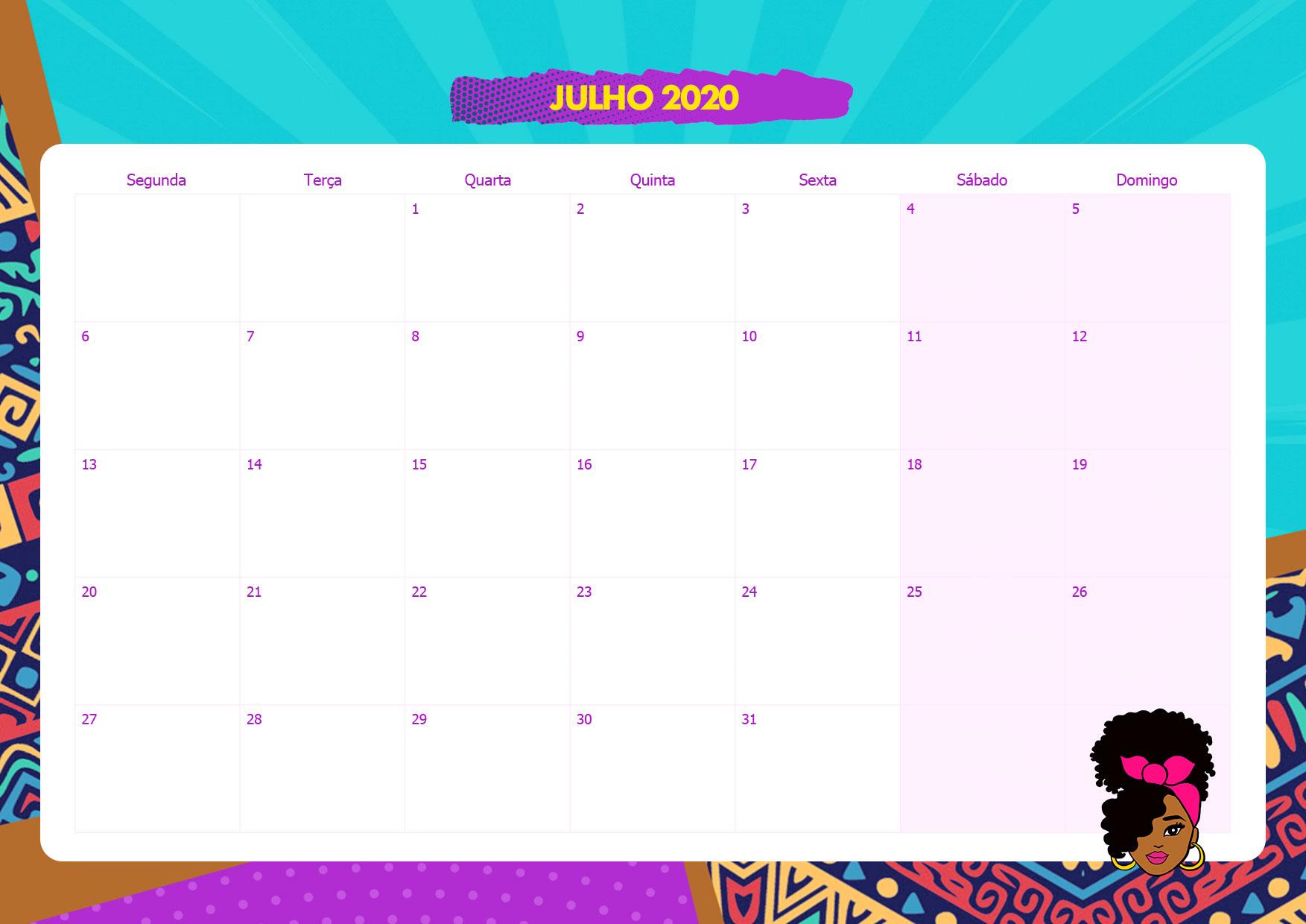 Calendario Mensal Mulher Afro Julho 2020