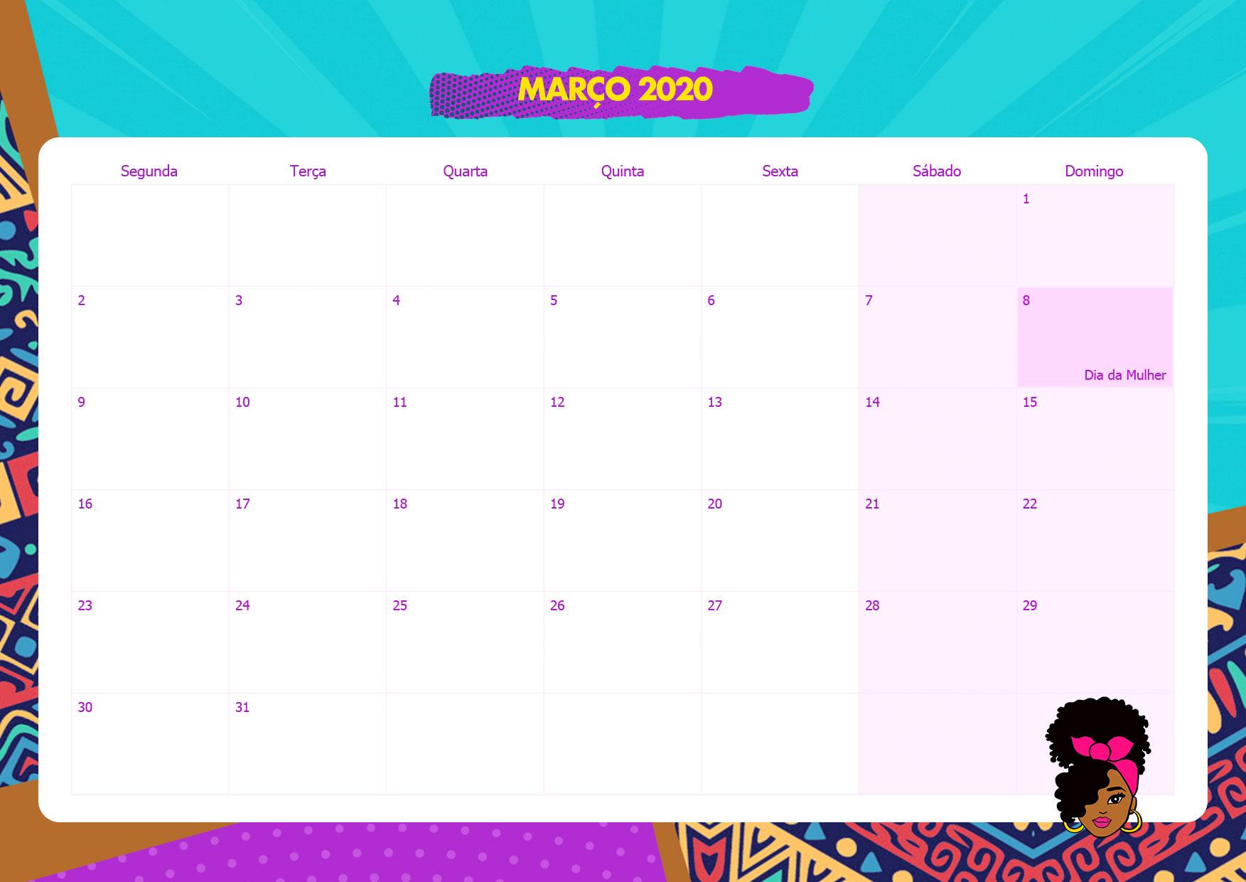 Calendario Mensal Mulher Afro Marco 2020