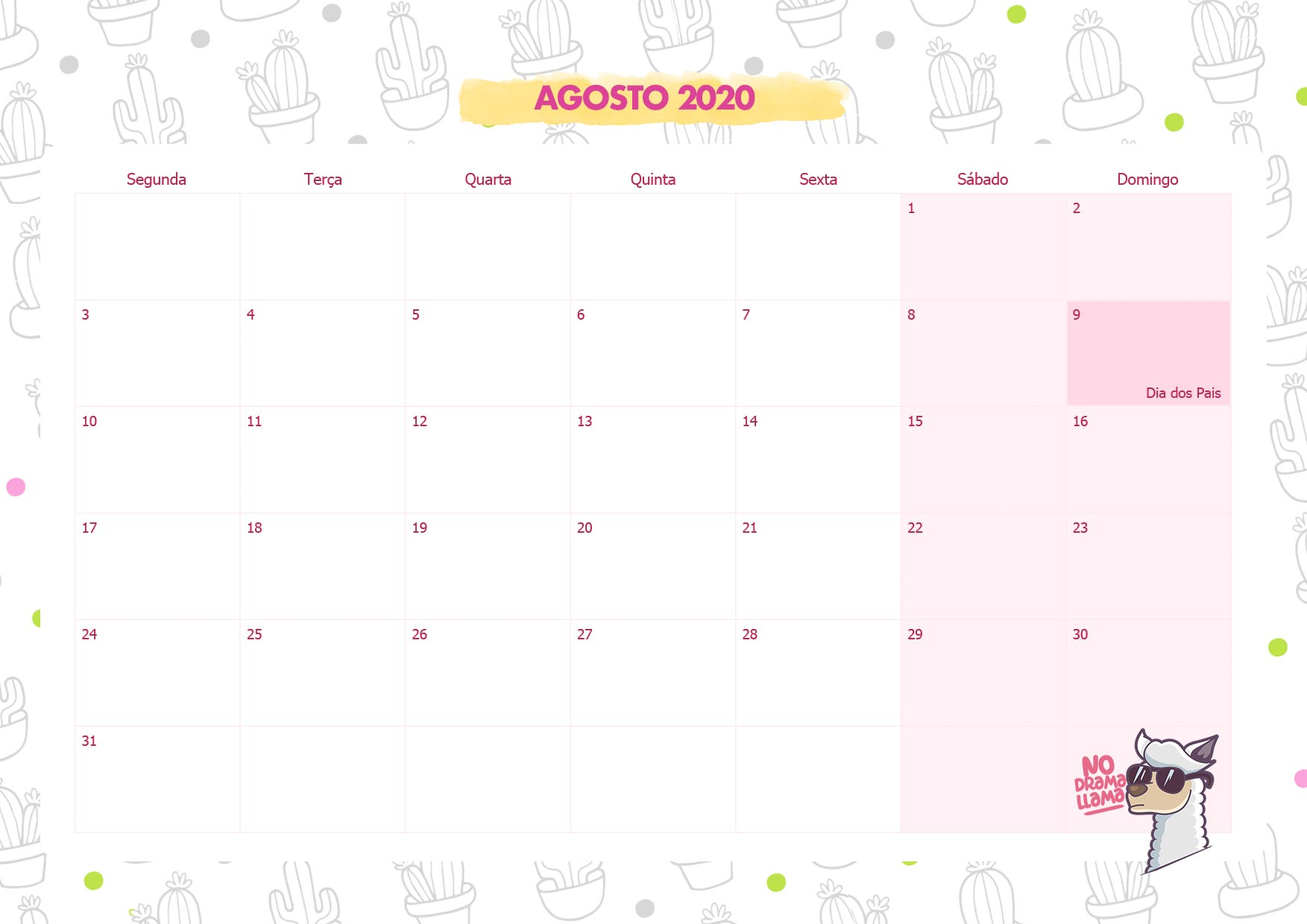 Calendario Mensal No Drama Lhama Agosto 2020