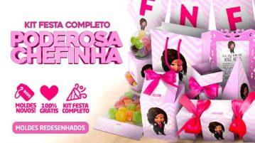 Kit festa Poderosa Chefinha Morena Gratis