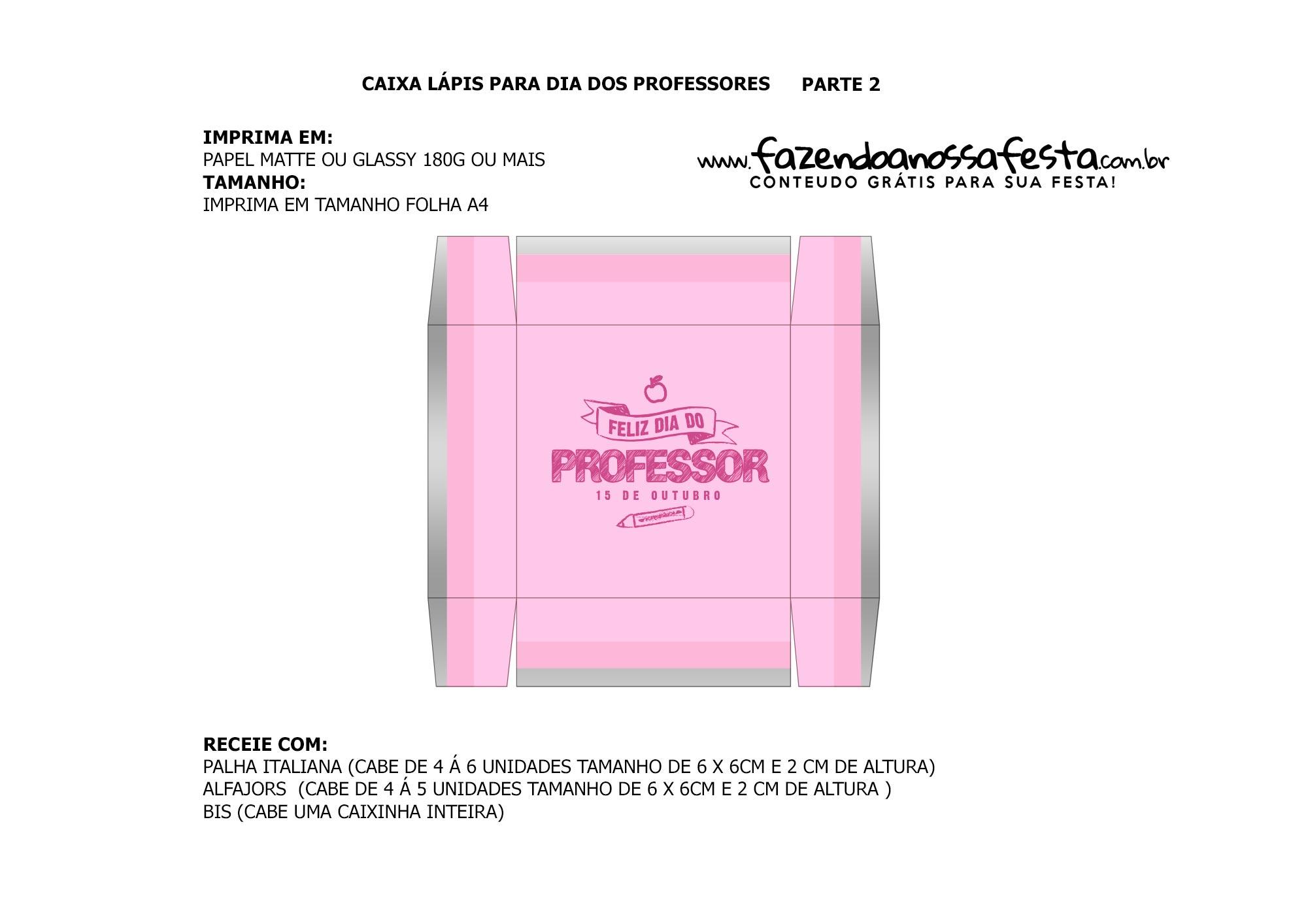 Parte de baixo rosa claro Caixa Lapis Dia dos Professores