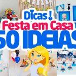 Festa em Casa 50 Ideias