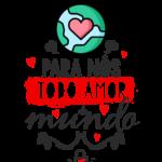 Estampa Dia dos Namorados Para nos todo amor do mund