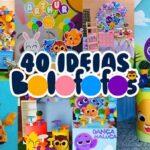 40 Ideias Bolofofos