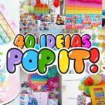 Festa Pop It 40 Ideias Incriveis